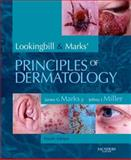 Lookingbill and Marks' Principles of Dermatology, Marks, James G., Jr. and Miller, Jeffrey J., 1416031855