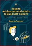 Helping Adolescents and Adults to Build Self-Esteem, Plummer, Deborah, 1843101858