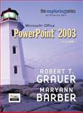 Microsoft Office Powerpoint 2003, Grauer, Robert T. and Barber, Maryann, 0131451855