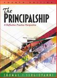 The Principalship : A Reflective Practice Perspective, Sergiovanni, Thomas, 0205321852