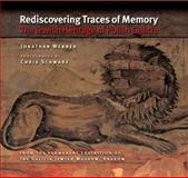 Rediscovering Traces of Memory : The Jewish Heritage of Polish Galicia, Webber, Jonathan, 0253221854