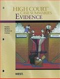 High Court Case Summaries on Evidence, Keyed to Mueller, 6th, West Law School, 0314911855