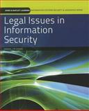 Legal Issues in Information Security, kim and Grama, Joanna Lyn, 0763791857