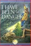 I Have Been in Danger, Cheryl Foggo, 1550501852