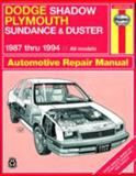Dodge Shadow, Plymouth Sundance and Duster 1987 Thru 1994, Haynes Publications Staff and Haynes, 1563921855