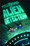 The Fellowship for Alien Detection, Kevin Emerson, 0062071858