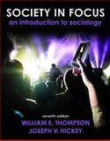 Society in Focus, Books a la Carte Plus MySocLab 9780205001859