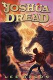Joshua Dread, Lee Bacon, 0385741855