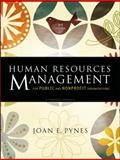 Human Resources Management for Public and Nonprofit Organizations : A Strategic Approach, Pynes, Joan E. and Pynes, 0470331852