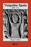 Visigothic Spain, 409-711 9780631181859