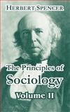 The Principles of Sociology, Spencer, Herbert, 1410211851
