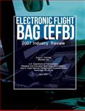 Electronic Flight Bag (EFB): 2007 Industry Review, Michelle Yeh and Divya Chandra, 1494921855