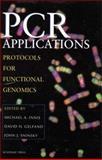PCR Applications : Protocols for Functional Genomics, , 0123721865