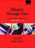 Music through Time Clarinet Book 3, Harris, Paul, 0193571862