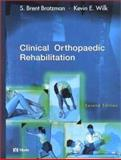Clinical Orthopaedic Rehabilitation, Brotzman, S. Brent and Wilk, Kevin E., 0323011861