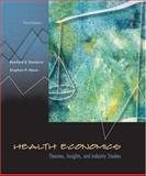 Health Economics : Theories, Insights, and Industry Studies with Economic Applications Card, Santerre, Rexford E. and Neun, Stephen P., 0324171862