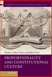 Proportionality and Constitutional Culture, Cohen-Eliya, Moshe and Porat, Iddo, 1107021863