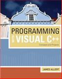 Programming with Visual C++, James Allert, 142390186X