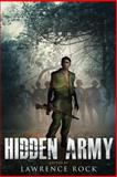 Hidden Army, Lawrence Rock, 1484841867