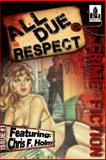 All Due Respect Issue #1, Chris Holm and Mike Miner, 149429186X