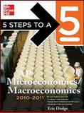 5 Steps to a 5 AP Microeconomics/Macroeconomics, 2010-2011 Edition 9780071621861