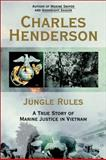 Jungle Rules, Charles W. Henderson, 042521186X