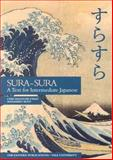 Sura-Sura : A Text for Intermediate Japanese, Chao, Chie Imaizumi and Seto, Masahiko, 0887101860