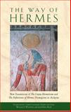 The Way of Hermes, Clement Salaman, Dorine van Oyen, William D. Wharton, Jean-Pierre Mahe, 0892811862