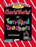 AppleWorks for Terrified Teachers, Terry Rosengart, 1576901866