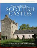 Renewed Life for Scottish Castles, Fawcett, Richard and Rutherford, Allan, 1902771869