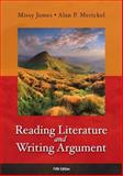 Reading Literature and Writing Argument, James, Missy and Merickel, Alan P., 0321871863