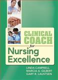 Clinical Coach for Nursing Excellence, Campbell, Linda and Gilbert, Marcia A., 0803621868