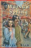 Warsaw Spring, Heather Kirk, 0929141865