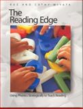 The Reading Edge : Using Phonics Strategically to Teach Reading, Miyata, Cathy and Miyata, Kaz, 1551381869