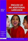 English As an Additional Language, Liz Haslam and Yvonne Wilkin, 1843121867