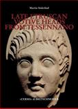 Late Etruscan Votive Heads from Tessennano : Production, Distribution, Sociohistorical Context, Soderlind, Martin, 888265186X