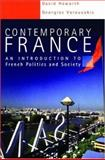 Contemporary France : An Introduction to French Politics and Society, Howarth, David and Varouxakis, Georgios, 0340741864
