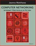 Computer Networking : Internet Protocols in Action, Matthews, Jeanna, 0471661864