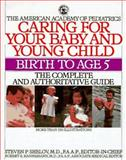 Caring for Your Baby and Young Child, American Academy Of Pediatrics, 0553071866