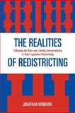 Realities of Redistricting : Following the Rules and Limiting Gerrymandering in State Legislative Redistricting, Winburn, Jonathan, 0739121863