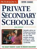 Private Secondary Schools 1999-2000, Peterson's Guides Staff, 0768901863