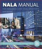 NALA Manual for Paralegals and Legal Assistants : A General Skills and Litigation Guide for Today's Professionals, National Association of Legal Assistants, Inc., 1133591868