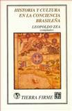 Historia y Cultura en la Conciencia Brasileña, Zea Leopoldo (comp.), 9681641868