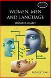 Women, Men and Language : A Sociolinguistic Account of Gender Differences in Language, Coates, Jennifer, 0582771862