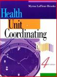 Health Unit Coordinating, LaFleur Brooks, Myrna, 0721671861