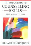 Introduction to Counselling Skills : Text and Activities, Nelson-Jones, Richard, 0761961860