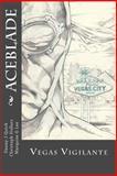 Aceblade: Vegas Vigilante, Danny Quick and Christoph Hollars, 1492271861