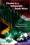 Cinema in a Democratic South Africa : The Race for Representation, Saks, Lucia, 0253221862