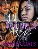 Real Women Rise, Angie Coats, 0989131866
