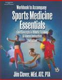 Sports Medicine Essentials : Core Concepts in Athletic Training and Fitness Instruction, Clover, Jim, 1401861865